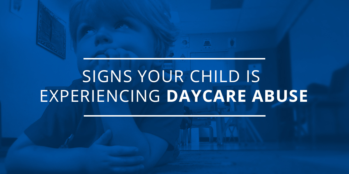 Signs Your Child Is Experiencing Daycare Abuse